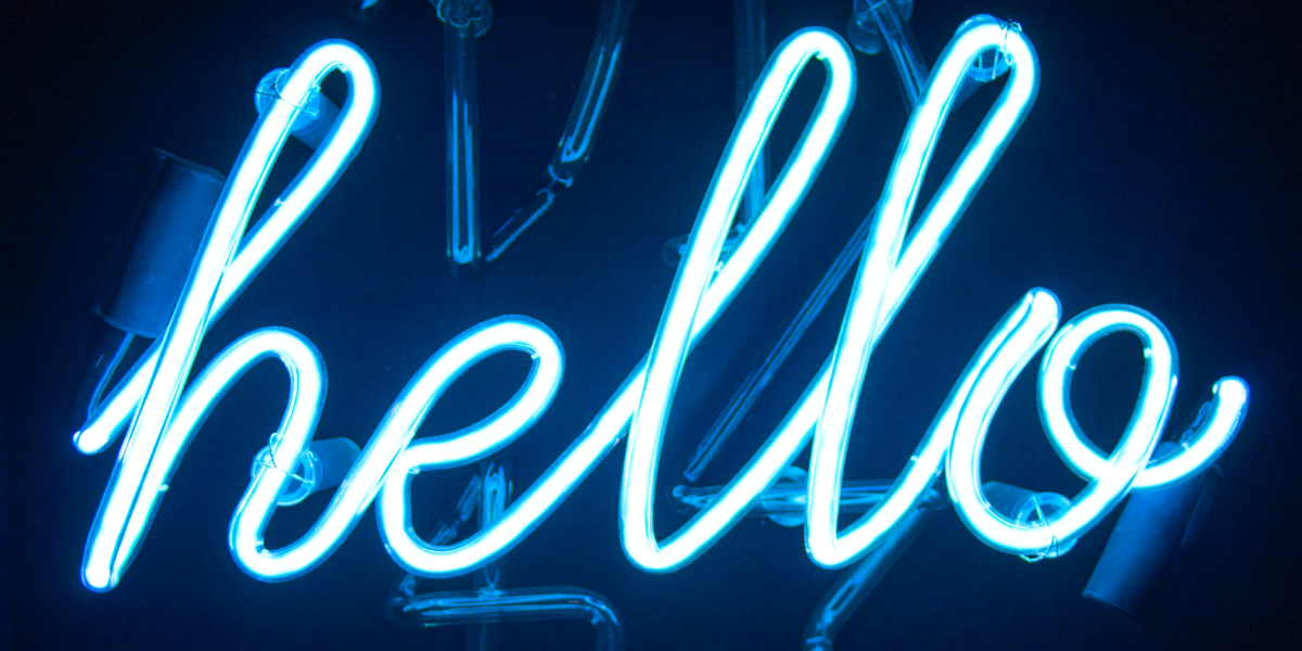 Neon hello sign to welcome Toni Ressaire